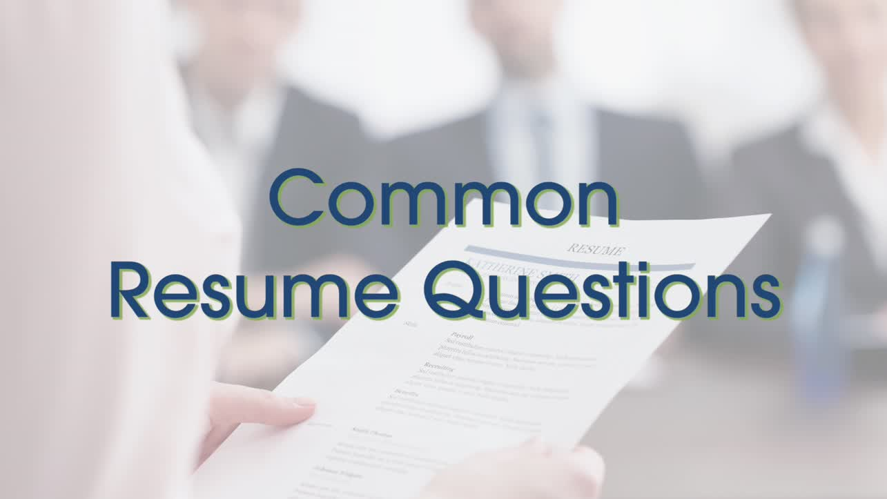 Common Resume Questions